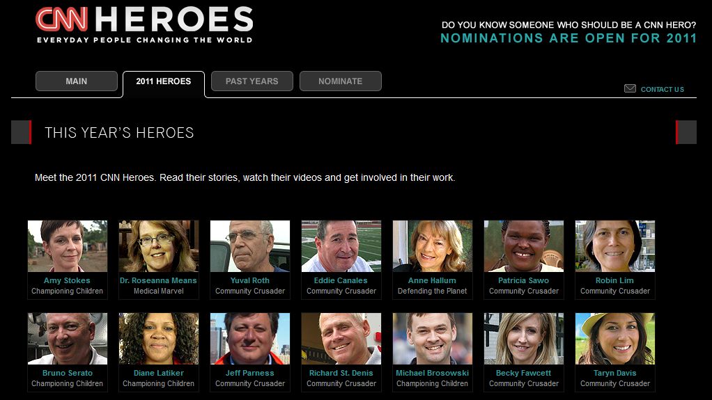 Watch every week as we introduce you to the CNN Heroes of 2011